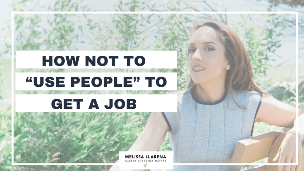 """Copy of Youtube Melissa Llarena How not to """"use people"""" to get a job [Facebook LIVE episode #7 on Standing Out] (1)"""