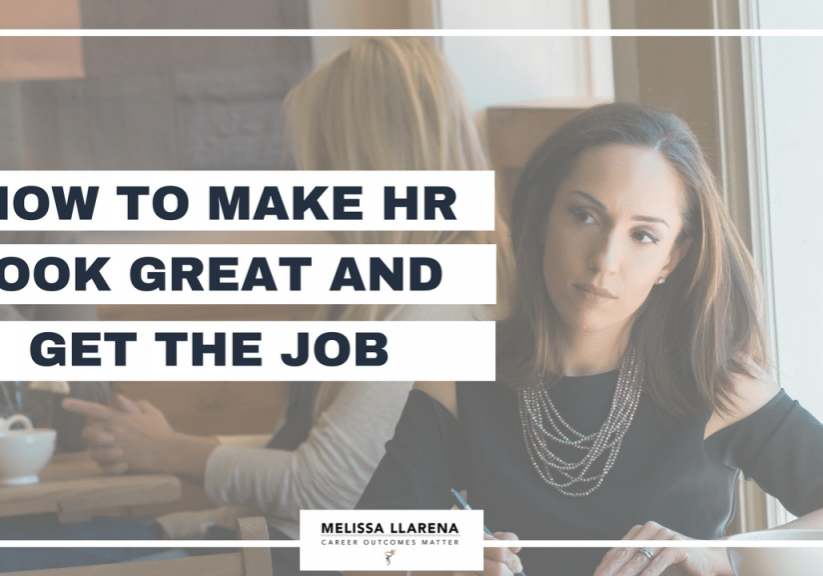 How to make HR look great and get the job
