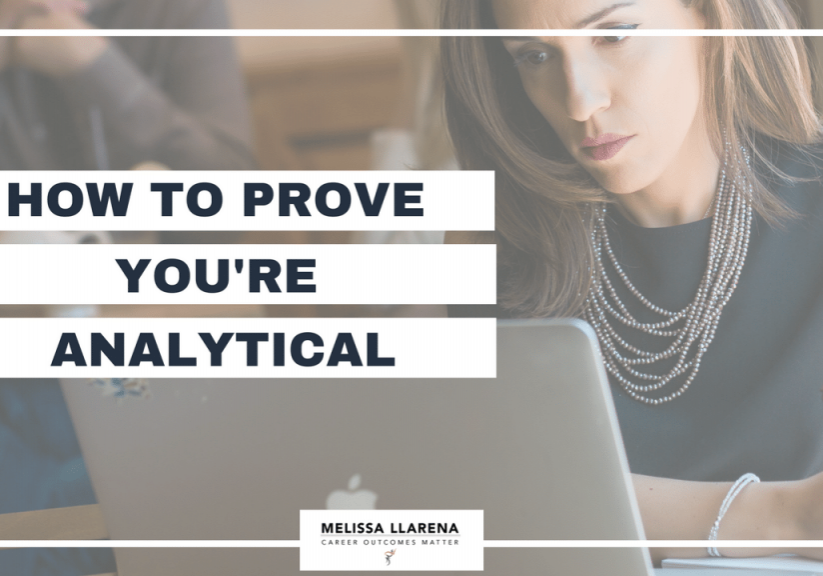 Youtube Melissa Llarena How to prove youre analytical